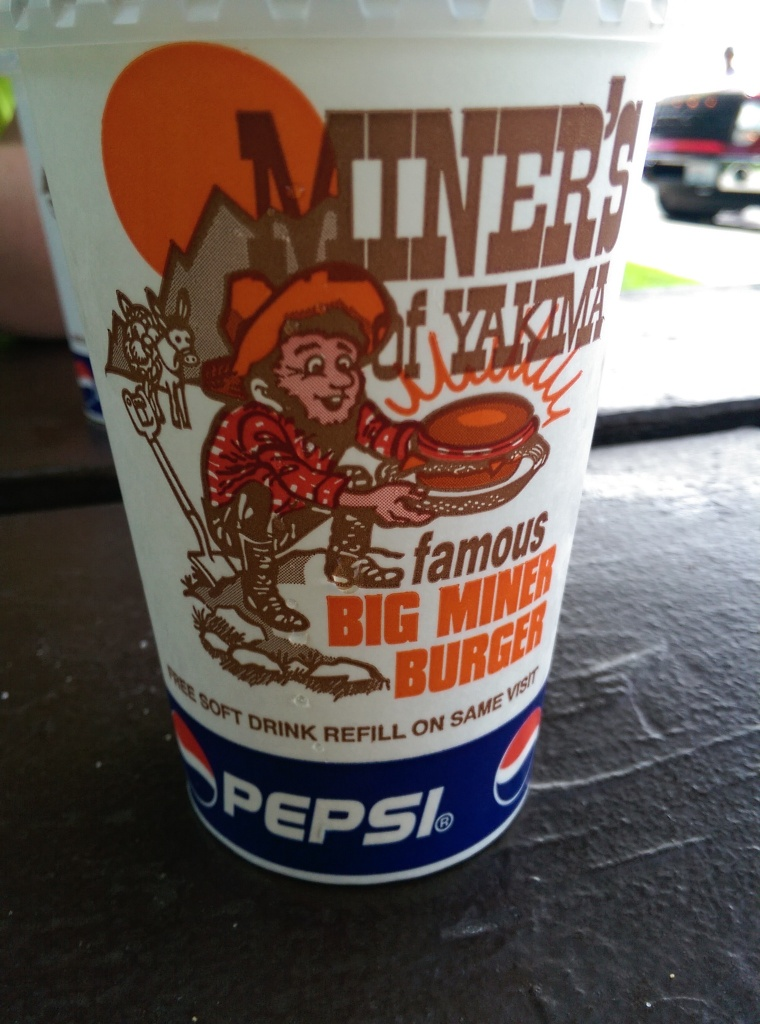 Miner's; where the cartoon miner on the soda cups appears to be simultaneously accepting a burger and the fact that he will soon have to evacuate the remains thereof
